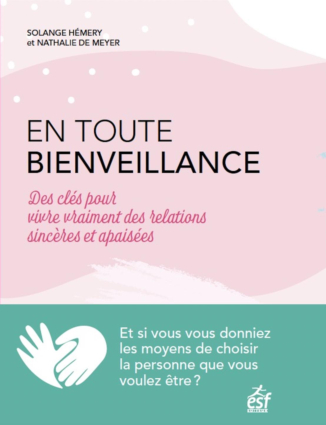Livre 'En toute bienveillance' de Solange Hémery et Nathalie de Meyer